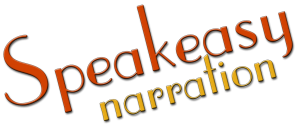 Speak Easy Narration